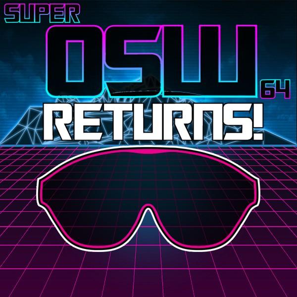 Super OSW 64 returns